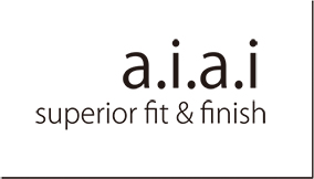 a.i.a.i superior fit & finish